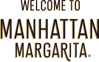 WELCOME TO MANHATTAN MARGARITA